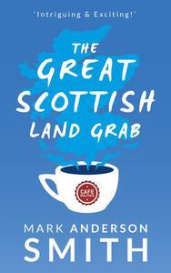 The Great Scottish Land Grab