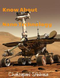 Know About Nano Technology