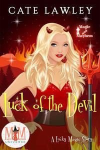 Luck of the Devil: Magic and Mayhem Universe
