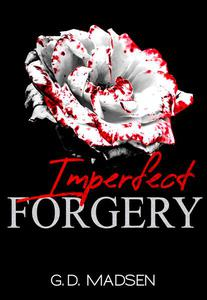 Imperfect Forgery