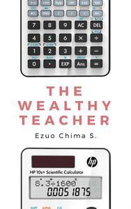 The Wealthy Teacher