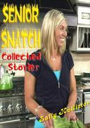 Senior Snatch (Collected Stories)