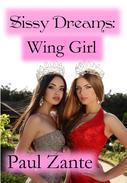Sissy Dreams: Wing Girl
