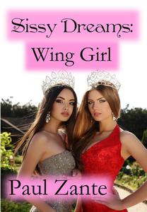 Sissy Dreams: Wing Girl