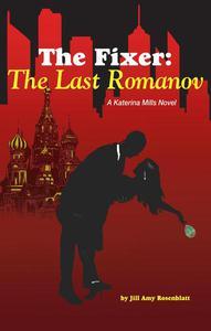 The Fixer: The Last Romanov