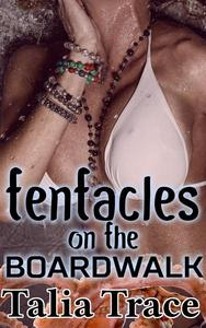 Tentacles on the Boardwalk