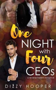 One Night With Four CEOs: A Reverse Harem Romance
