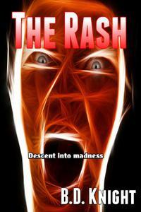 The Rash - Descent Into Madness