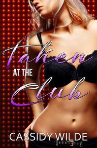 Taken at the Club