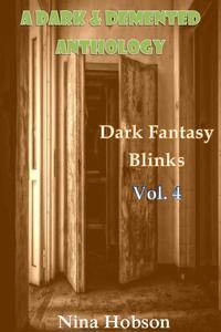 A Dark & Demented Anthology: Dark Fantasy Blinks