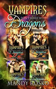 Vampires Don't Share With Dragons 4 in 1