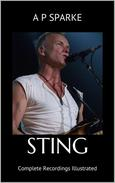 Sting: Complete Recordings Illustrated