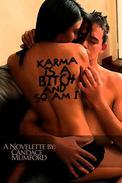 Karma Is a Bitch. And So Am I