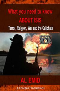 What You Need to Know About ISIS - Terror Religion War & the Caliphate