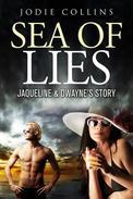 Sea of Lies: Jacqueline & Dwayne's Story