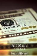 All Mine - Volume 4