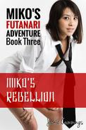 Miko's Rebellion (Futa on Female Erotic Adventure)