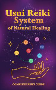 Usui Reiki System of Natural Healing