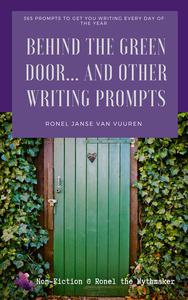 Behind the Green Door… And Other Writing Prompts