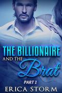The Billionaire and the Brat (Part 1)