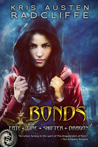 Bonds: A Fate Fire Shifter Dragon Miniseries: Episode One