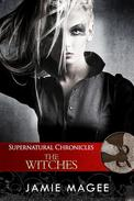 Supernatural Chronicles: The Witches