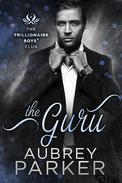 Trillionaire Boys' Club: The Guru