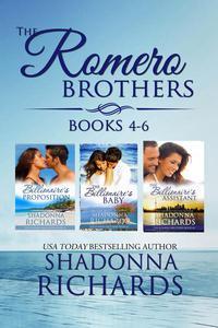 The Romero Brothers Boxed Set (Books 4-6)