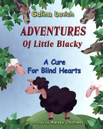 Adventures Of Little Blacky: A Cure For Blind Hearts