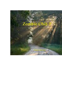 Zombie Club 3