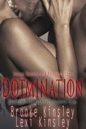 Domination: Sensual Romance And Passionate Love