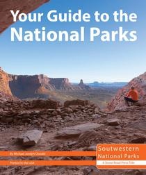 Your Guide to the National Parks of the Southwest