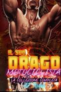Il suo drago motociclista: la collezione completa