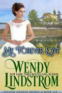 My Forever Love: A Sweet & Clean Historical Romance