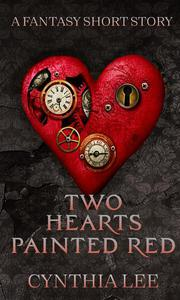 Two Hearts, Painted Red