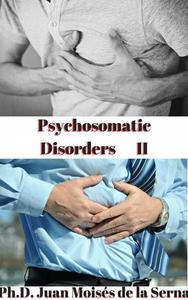 PSYCHOSOMATIC DISORDERS II