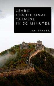 Learn Traditional Chinese in 30 Minutes