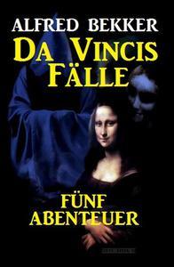 Da Vincis Fälle: Fünf Abenteuer