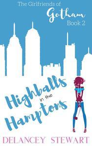 Highballs in the Hamptons