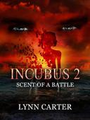 INCUBUS 2 : Scent of a Battle