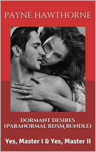 Dormant Desires (Paranormal BDSM Bundle)
