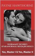 Dormant Desires (Paranormal BDSM Bundle)