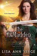 The O'Madden: A Novella
