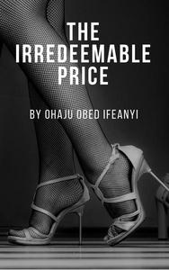The Irredeemable Price