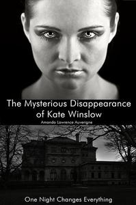 The Mysterious Disappearance of Kate Winslow