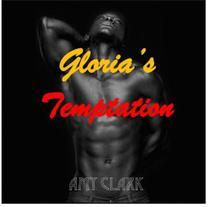 Gloria's Temptation