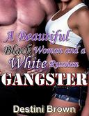 BWWM: A BEAUTIFUL BLACK WOMAN AND A WHITE RUSSIAN GANGSTER (BWWM Interracial White Russian Billionaire Alpha Billionaire Romance)