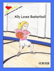 Ally Loves Basketball