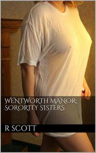 Wentworth Manor: Sorority Sisters