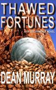 Thawed Fortunes